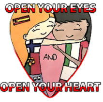 Open your eyes, open your heart!